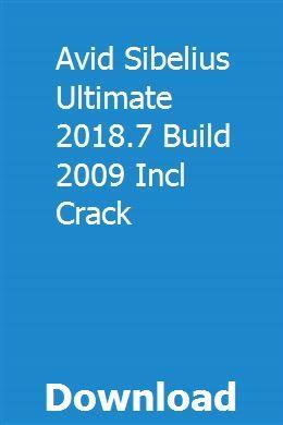 Avid Sibelius Ultimate 2018 7 Build 2009 Incl Crack download online