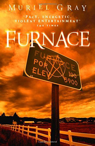 Furnace By Muriel Gray Used Books Online World Of Books Ghost Stories