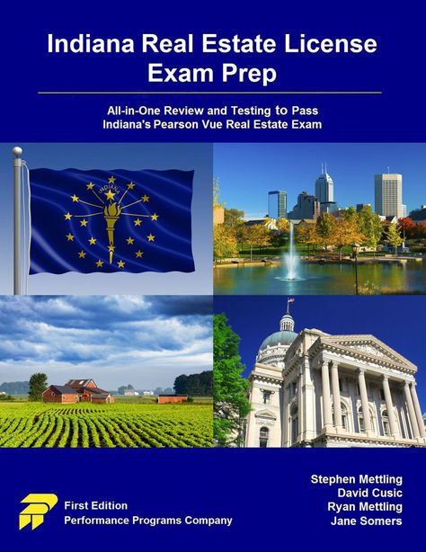 Indiana Real Estate License Exam Prep All In One Review And