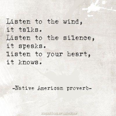 Listen to the wind, it talks.