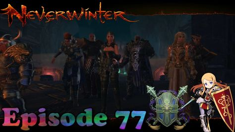 Chapter 11 The stuff of legends - Neverwinter Xbox one Maze Engine episo...