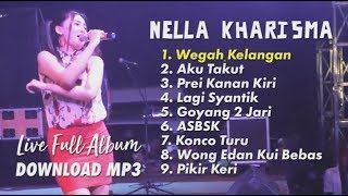 Nella Kharisma Full Album 2018 Terbaru Mp3 Dangdut Koplo Baru