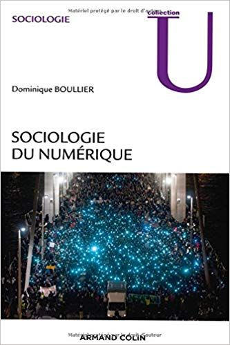 Amazon Fr Sociologie Du Numerique Dominique Boullier Livres Sociology Digital Philosophy