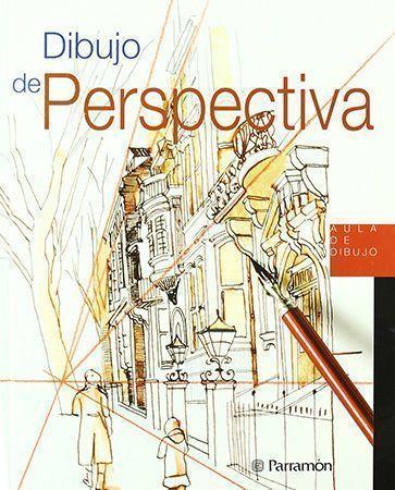 5 Libros De Perspectiva Para Dibujantes E Ilustradores Dibujo Perspectiva Libros De Dibujo Pdf Perspectiva