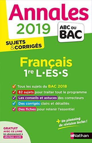 Telecharger Annales Abc Du Bac 2019 Francais 1re L Es S Pdf Par Anne Cassou Nogues Selena Hebert Telecharger Votr Annales Bac Sujet Du Bac Telechargement