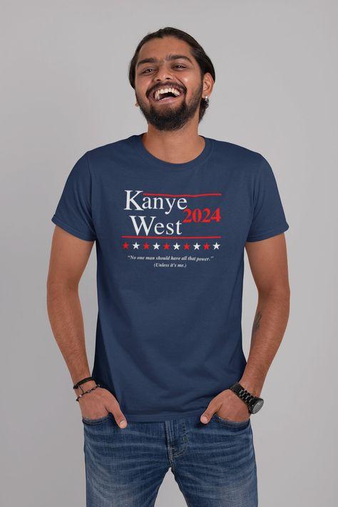 Kanye 2024 Shirt Kanye 2020 Yeezy For President Kanye West Kanye For President Kanye West Shirt Kanye Tshirt Vote For Kanye Kanye Gift