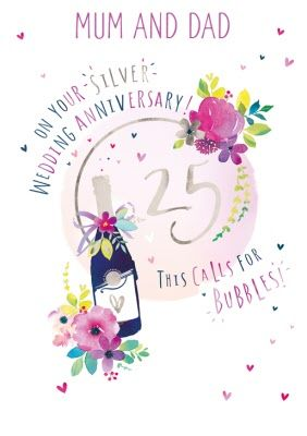 Mum And Dad 25th Silver Wedding Anniversary Champagne Card Sponsored Affiliate Silver Mu In 2020 Silver Wedding Anniversary Silver Wedding Wedding Anniversary