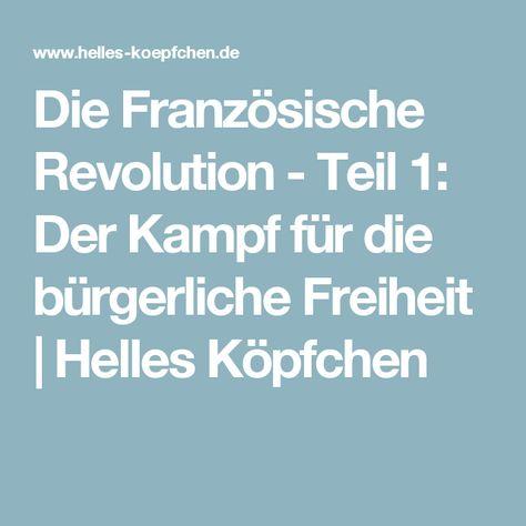 Die Französische Revolution - Teil 1: Der Kampf für die bürgerliche Freiheit | Helles Köpfchen