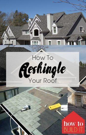 So Bauen Sie Ihr Dach Um So Reparieren Sie Ihr Dach Bauen Sie Ihr Dach Wieder Auf Bauen Repari Home Improvement Projects Home Improvement Home Repairs