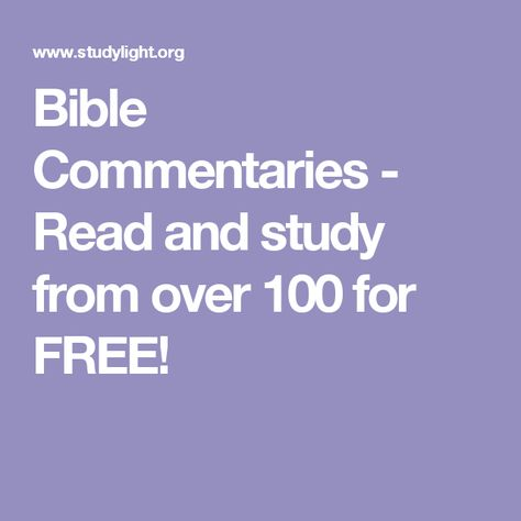 Bible Commentaries - Read and study from over 100 for FREE!