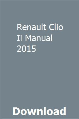 Renault Clio Ii Manual 2015 Installation Manual Manual Auxiliary Power Unit