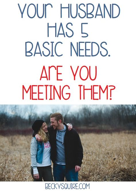 Are you meeting your husband's 5 basic needs?