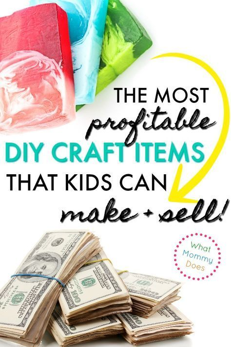 17 Best Things For Kids To Make And Sell A Great List Of Things