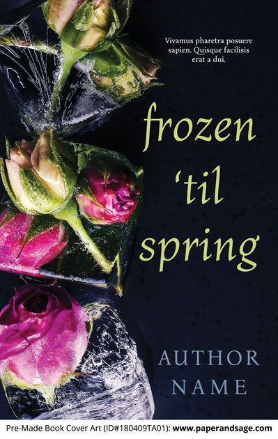 Premade Book Cover 180409ta01 Frozen Til Spring Paper And Sage Premade Book Covers Book Cover Custom Book Covers