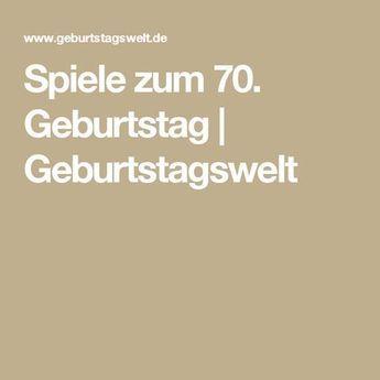Spiele Zum 70 Geburtstag Geburtstagswelt Spiele Geburtstag