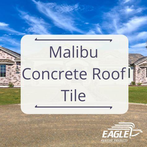 31 malibu concrete roof tiles ideas in 2021