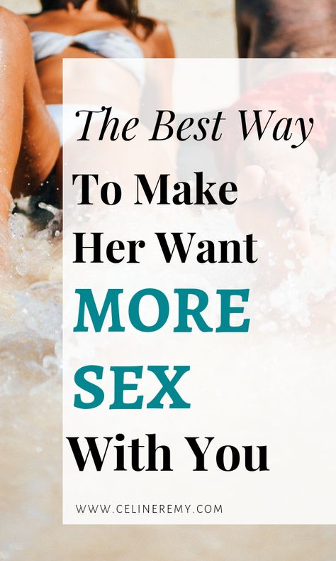 So you want to be a rockstar in bed and have women beg you for more? It is possible to be a great lover that she craves but you first need to give her what she wants. Click through to learn how to inspire her to have more sex with you. #BestSexTips, #RelationshipAdvice,#SexCoach,