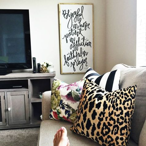 pillows and tall, large scale hand lettered art---not this quote though.