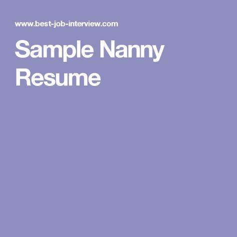 Sample Nanny Resume Resources college  career Pinterest Resume - nanny skills resume