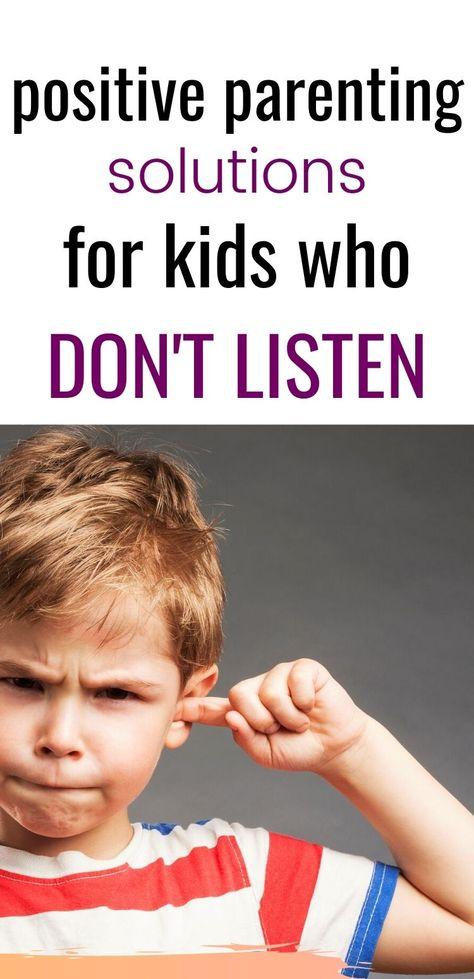 Kids won't listen? Positive Parenting Tips To Turn That Around