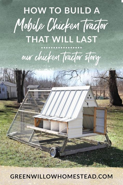 Tractors 104145810121875336 - How To Build A DIY Chicken Tractor That Will Last – Green Willow Homestead Source by shtfpreps
