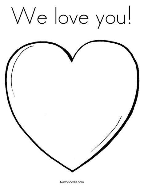 We Love You Coloring Page Twisty Noodle Heart Coloring Pages Printable Christmas Coloring Pages Coloring Pages