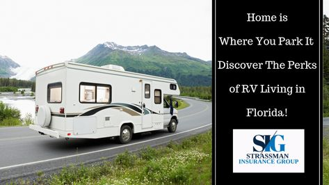 Florida Insurance Blog Home Is Where You Park It Discover The