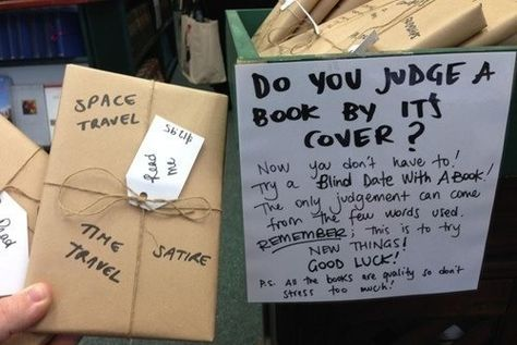 blind date with a book.  choose it by the descriptions, not the