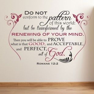 Be Transformed by the renewing of your mind Romans 12:2 wall decal | Divine Walls