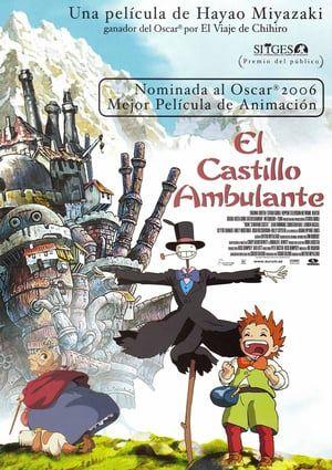 Ver El Castillo Ambulante 2004 Online Latino Hd Pelisplus El Castillo Ambulante Peliculas De Animacion Peliculas De Miyazaki