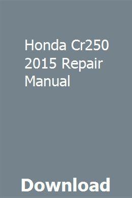 Honda Cr250 2015 Repair Manual Bible Study Guide Online Textbook Mini Reading