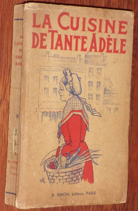 La Cuisine De Tante Adele Simon 1934 Nombreuses Recettes