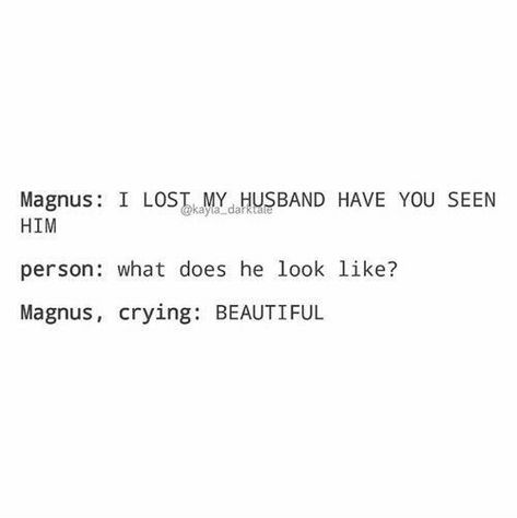 shadowhunters, alexander 'alec' lightwood, magnus bane, the mortal instruments, malec Alec Lightwood, Mortal Instruments Books, Shadowhunters The Mortal Instruments, Insurgent Quotes, Divergent Quotes, Magnus And Alec, Divergent Funny, Cassie Clare, Shadowhunters Malec