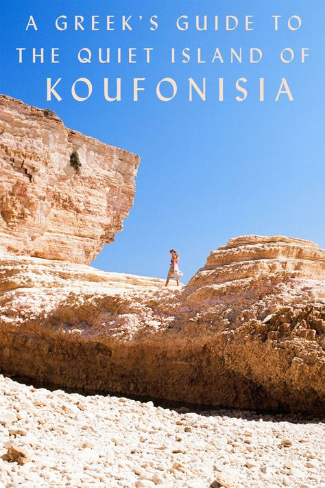 A Greek's Guide to the Quiet Island of Koufonisia | Greece — Beyond Ordinary Guides – Curated Travel