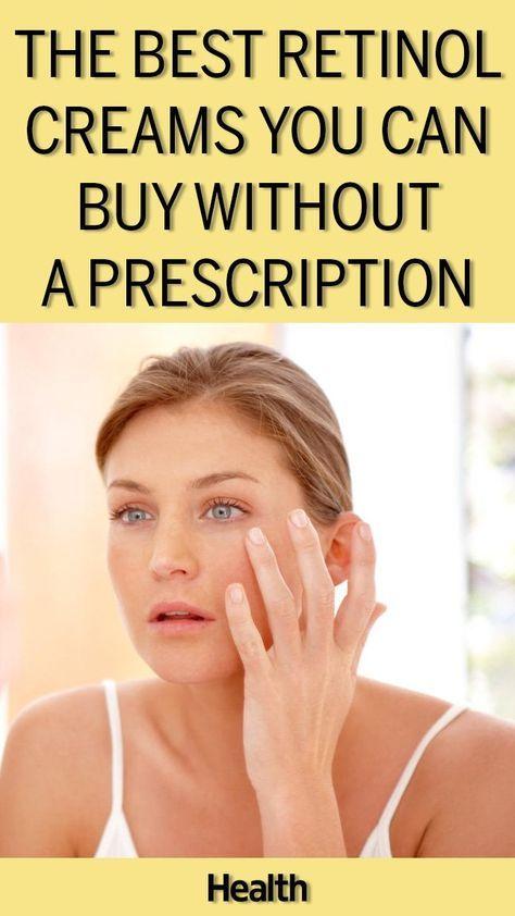 The Best Retinol Creams You Can Buy Without A Prescription Retinol Cream Retinol Skin Medica