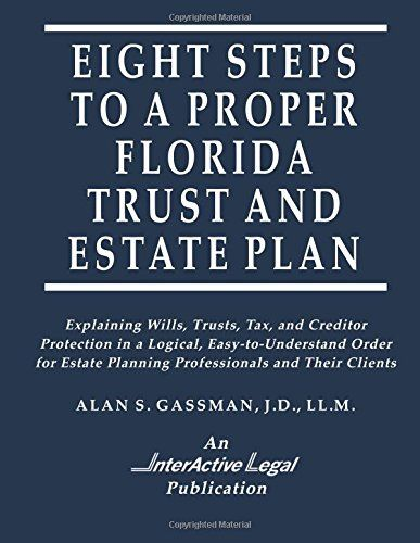 Download Pdf Eight Steps To A Proper Florida Trust And Estate
