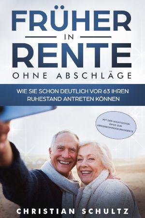 Fruher In Rente Ohne Abschlage Wie Sie Schon Deutlich Vor 63 Ihren Ruhestand Antreten Konnen In 2020 Mit 63 In Rente Ruhestand Rente Mit 63