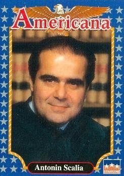 Antonin Scalia Trading Card Supreme Court Justice 1992 Starline Americana 123 Tv Memorabilia Supreme Court Justices Baseball Cards