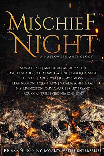 Mischief Night A Halloween Anthology By Jade Royal Https Www Amazon Com Dp B07zjlpl93 Ref Cm Sw R Pi Dp U X 2zisdbzg Anthology Mischief Beyond Wonderland