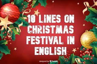 10 Lines On Christmas Festival In English Auguri Natale Natale
