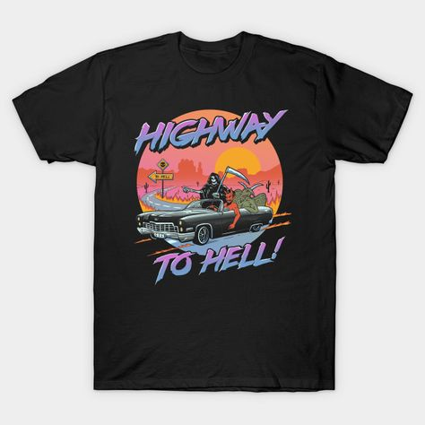 Highway to Hell T-Shirt - Halloween T-Shirt is $13 today at TeePublic!