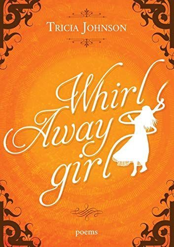 Book review of Whirl Away Girl