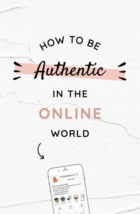 How to Be Authentic in The Online World