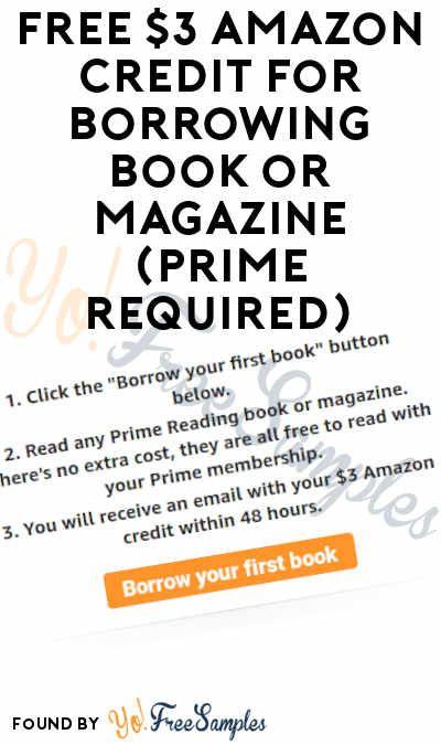 Free 3 Amazon Credit For Borrowing Book Or Magazine Prime
