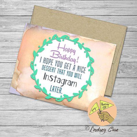 Instagram Happy Birthday Card Love Blank Card Dessert
