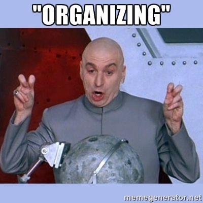 3a3c487be5656c9fc8c2173a925c6b97 evil meme workout memes organizing memes google search organizing humor pinterest,Organizing Meme