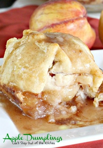 Apple Dumplings | Can't Stay Out of the Kitchen | my favorite #dessert ever! These #appledumplings are so spectacular especially served with ice cream. #apples