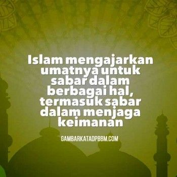 Gambar Kata Islami Tentang Sabar Lengkap Sabar Islam Iman