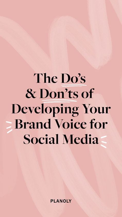 The Do's and Don'ts of Developing Your Brand Voice for Social Media