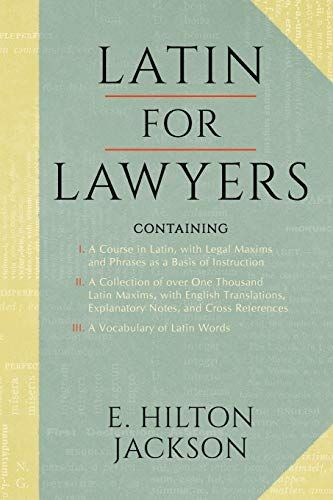 Free Download Pdf Latin For Lawyers Containing I A Course In